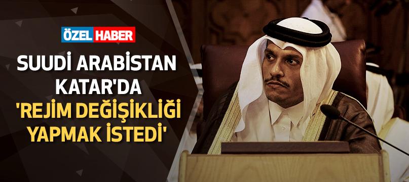 Suudi Arabistan Katar'da 'rejim değişikliği yapmak istedi'
