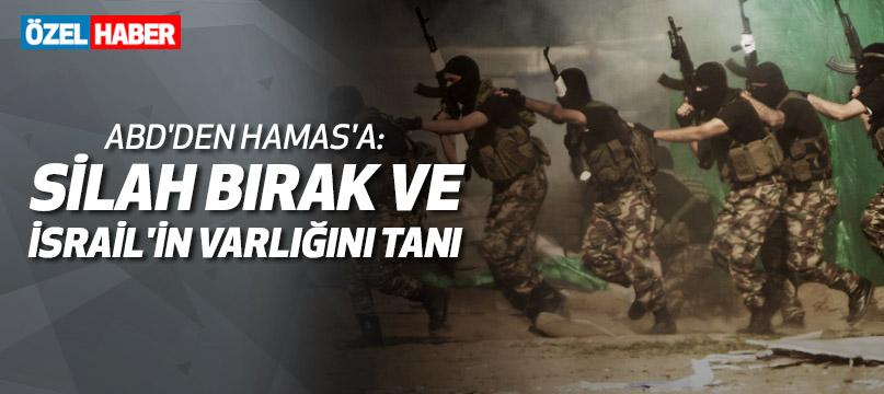 ABD'den Hamas'a: Silah bırak ve İsrail'in varlığını tanı