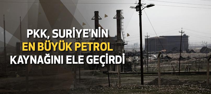 PKK, Suriye'nin en büyük petrol kaynağını ele geçirdi