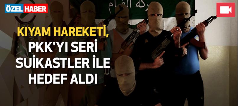 Kıyam Hareketi, PKK'yı seri suikastler ile hedef aldı