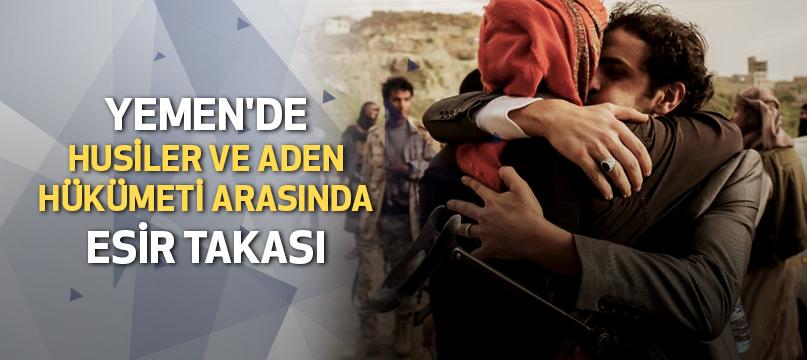 Yemen'de Husiler ve Aden hükümeti arasında esir takası