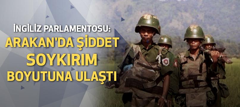 İngiliz Parlamentosu: Arakan'da şiddet soykırım boyutuna ulaştı