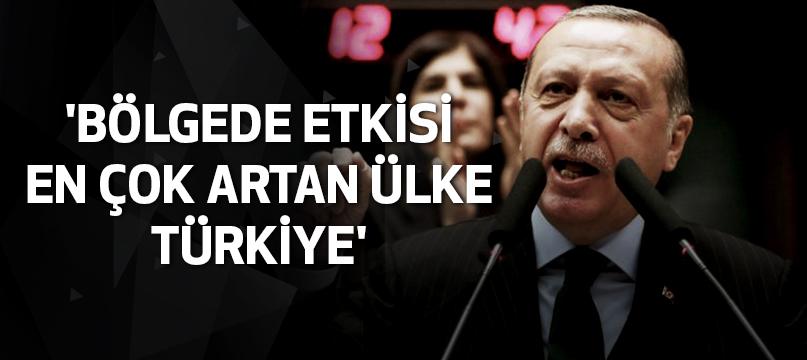 'Bölgede etkisi en çok artan ülke Türkiye'