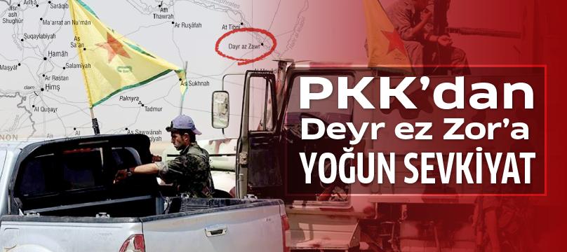 PKK'dan Deyr ez Zor'a yoğun sevkiyat