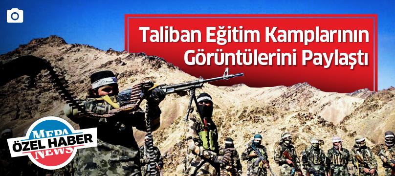 Taliban eğitim kamplarının görüntülerini paylaştı
