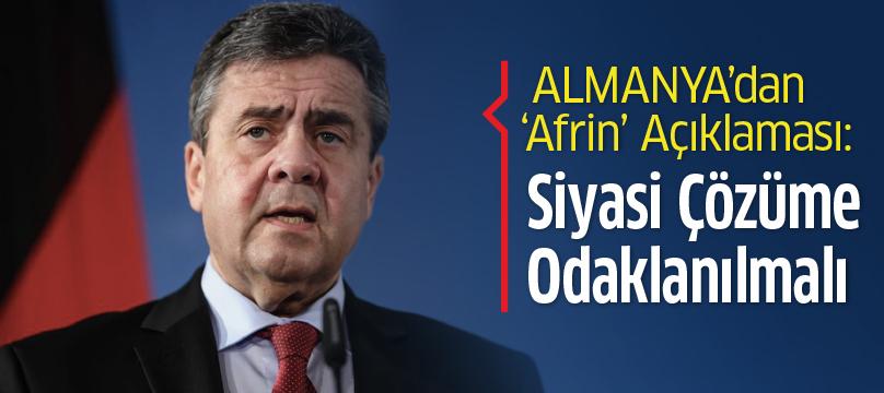Almanya'dan 'Afrin' açıklaması: Siyasi çözüme odaklanılmalı