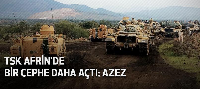 TSK Afrin'de yeni cephe açtı