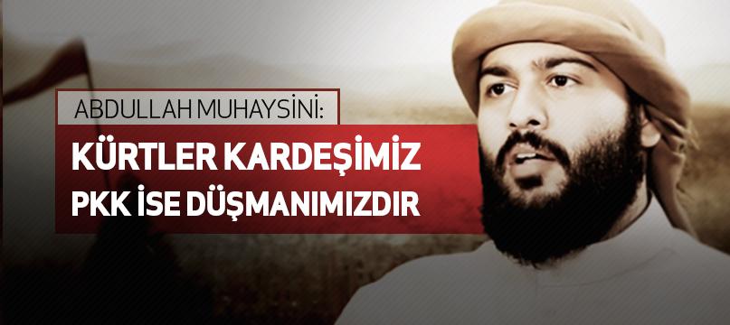 Muhaysini: Kürtler kardeşimiz PKK ise düşmanımızdır