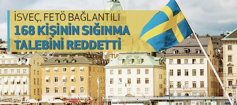 İsveç FETÖ bağlantılı 168 kişinin sığınma talebini reddetti