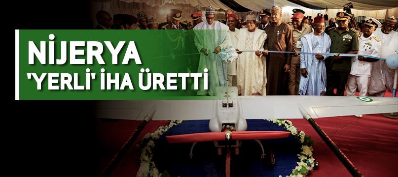 Nijerya 'yerli' İHA üretti
